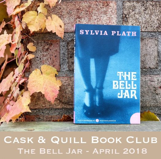 Cask & Quill Book Club - The Bell Jar